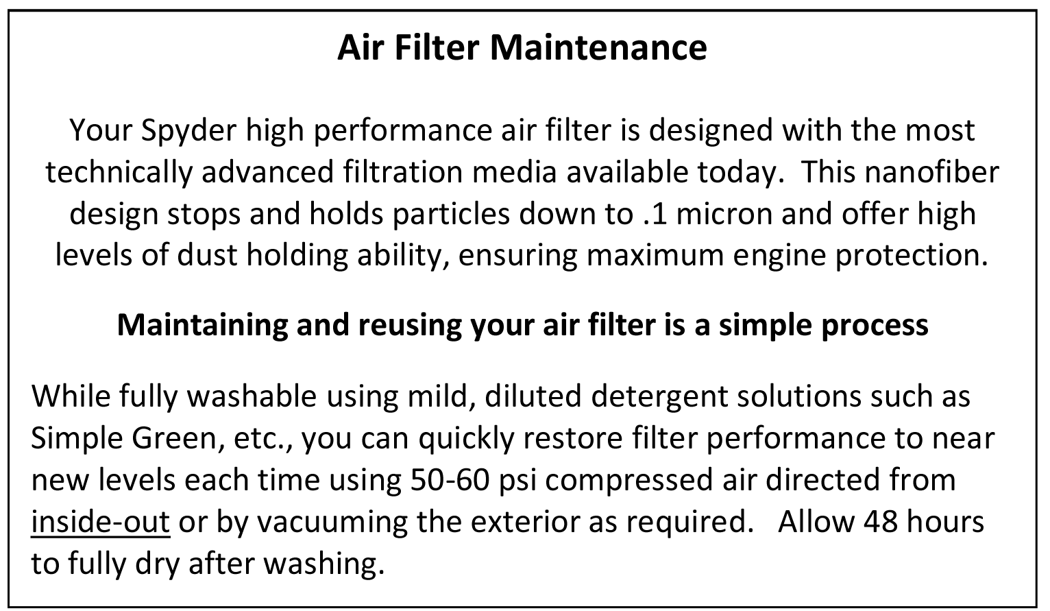 Spyder Filter cleaning instructions